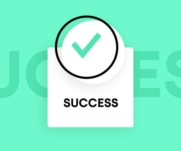A checkmark on top of a dialog box that reads success